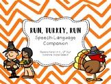 Run, Turkey, Run! Speech-Language Companion