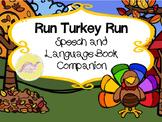 Run, Turkey, Run! Speech and Language Book Companion