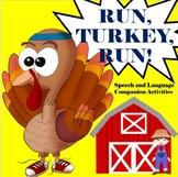 Run, Turkey, Run! Speech and Language Companion Activities