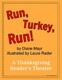 Run, Turkey, Run! - by Diane Mayr - A Thanksgiving Reader'