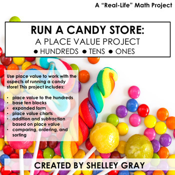 Run a Candy Store: A Real Life Math Project | Place Value Project
