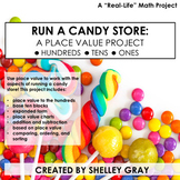 Run a Candy Store: A Real Life Math Project   Place Value Project