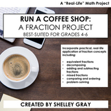 Run a Coffee Shop: Real Life Math Project | FRACTION PROJE