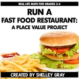 Run a Fast Food Restaurant PLACE VALUE Project (to 1000's) | Real Life Math