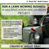 Run a Lawn Mowing Business: | A Real Life Math Project | Multiplication Division
