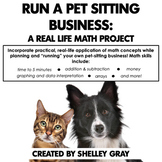 Run a Pet Sitting Business: A Real Life Math Project | Dis