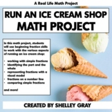 Run an Ice Cream Shop FRACTION Project | Real Life Math |