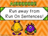 Run away from Run-On Sentences!