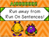 Run away from Run-On Sentences!