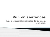 Run on Sentences Introduction Lesson
