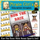 Run the Race: Bible Based Sports Unit
