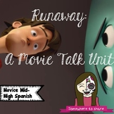Runaway- Movie Talk Unit