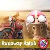 Runaway Ralph (Novel Study) Gr. 3-4