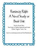 Runaway Ralph - A Novel Study, Ch. Qs, Quiz, Activities