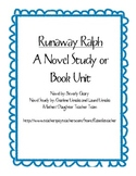 Runaway Ralph - A Novel Study, Ch. Qs, Quiz, Activities