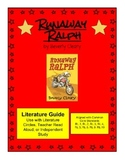 Runaway Ralph Literature Guide - Aligned with Common Core