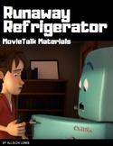Runaway Refrigerator MovieTalk Materials