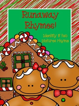 Runaway Rhymes!  (identify if two picture cards rhyme)
