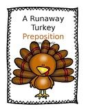 Runaway Turkey Preposition Poem Rubric