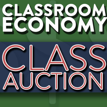 Running A Class Auction - How To Set Up A Class Economy Pt 10