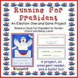 Running For President - A Presidential Election One-and-Do