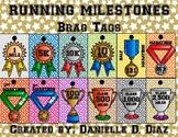 Running Milestones Brag Tags