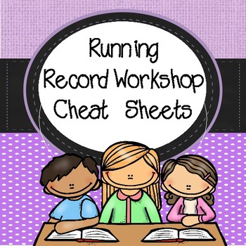 Running Record Cheat Sheets