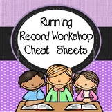 Running Record Cheat Sheets