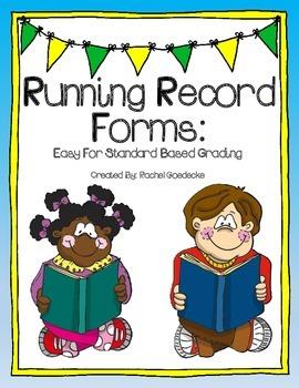 Running Record Form (Standard Based Grading)