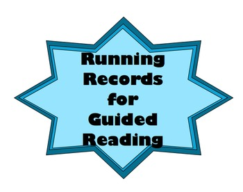 Running Record Forms and Directions for use with Guided Reading groups