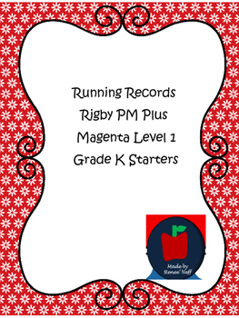 Running Records for Rigby PM Plus Readers Magenta Level 1