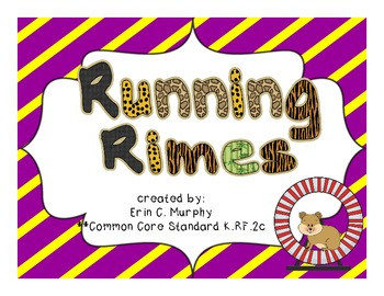Running Rimes - CCSS K.RF.2c