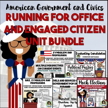American Government and Civics: Running for Office and Engaged Citizens Bundle