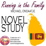 Running in the Family, Michael Ondaatje - Unit Assignments