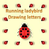 Running ladybird drawing uppercase alphabets