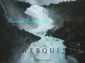 Running out of Fresh Water: Webquest with Worksheet