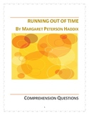 Running out of Time: by Margaret Peterson Haddix - Compreh