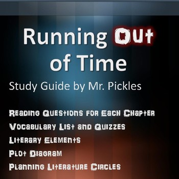 Running Out of Time lesson plans, study guide and reading