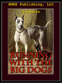 Running with the Big Dogs (sample)