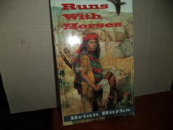 Runs With Horses  ISBN 0-590-93254-3