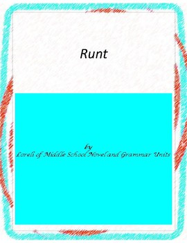 Runt Novel Unit with Literary and Grammar Activities