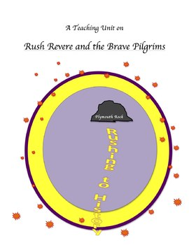 """Rush Revere and the Brave Pilgrims"" Teaching Unit: Activ, Q & A, Vocab, Writing"