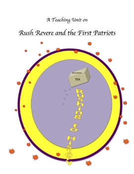 """""""Rush Revere and the First Patriots"""" Teaching Unit: Activ, Q&A, Vocab, Writing"""