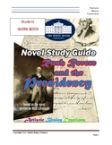 Rush Revere and the Presidency: STUDENT Study Guide