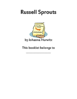 Russell Sprouts by Joanna Hurowitz Reading Comprehension Packet