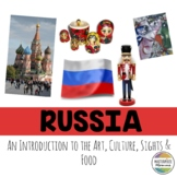 Russia: An Introduction to the Art, Culture, Sights, and Food