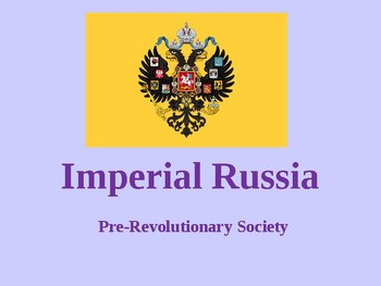 Russia: Pre-Revolutionary Russian Society - source study and questions