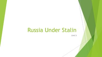 Russia Under Stalin PowerPoint, Guided Notes, and Completed Notes
