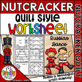 Russian Dance (from Nutcracker) Quilt Worksheets