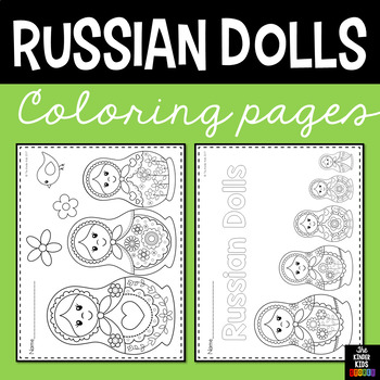 Russian Dolls, Nesting Dolls, Matryoshka Coloring Pages